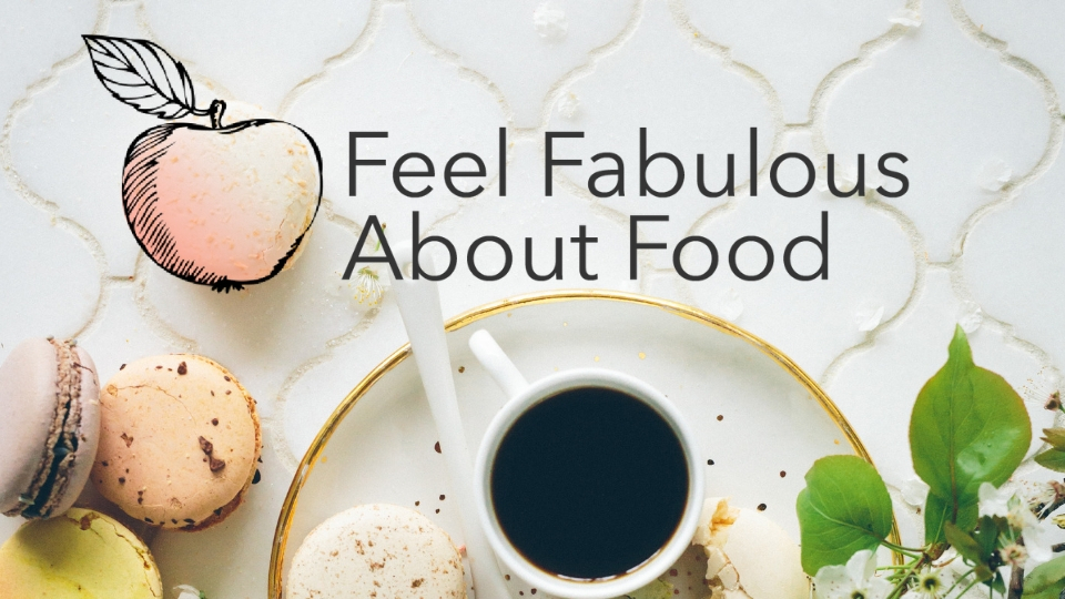 feel-fabulous-about-food