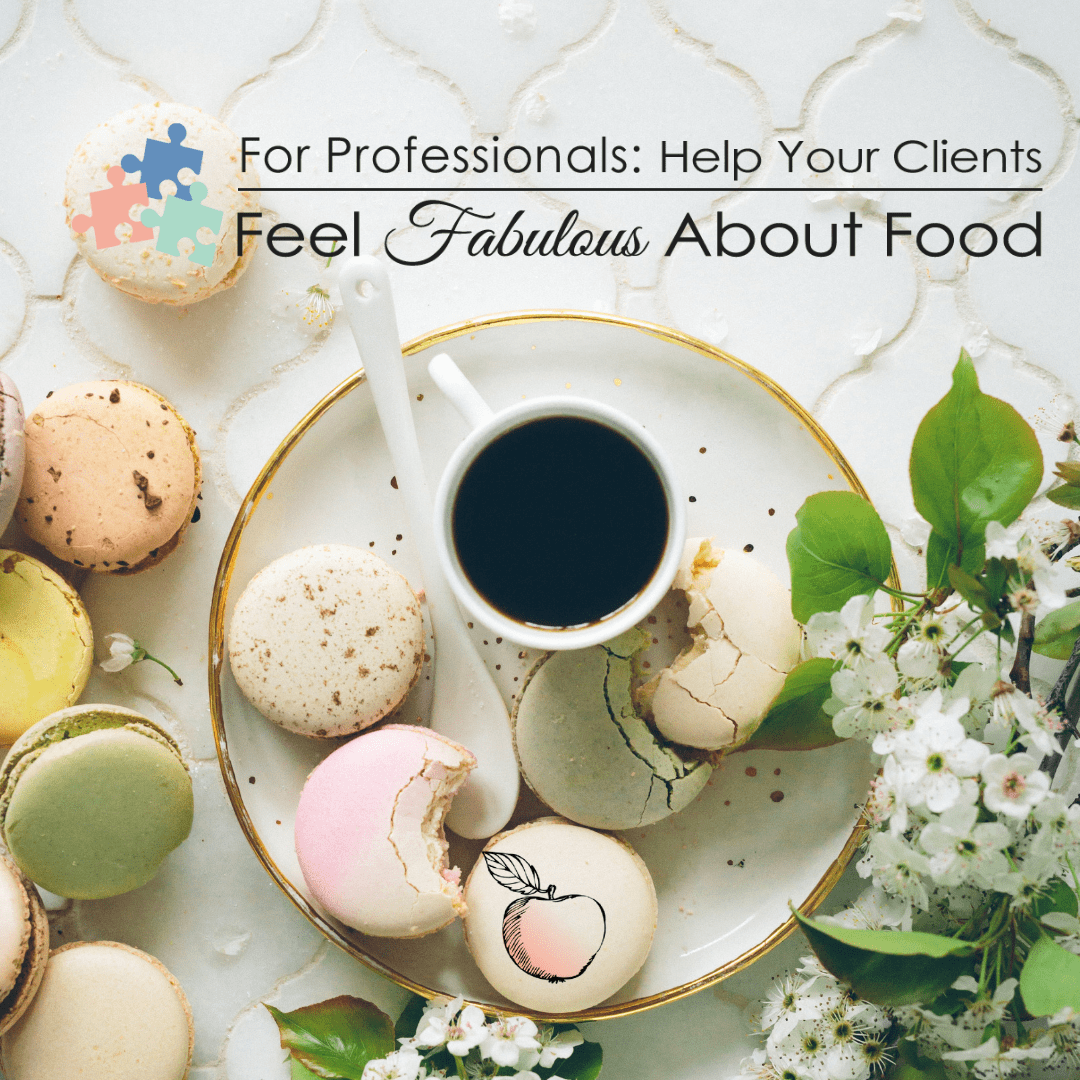 Pros Feel Fabulous about Food training