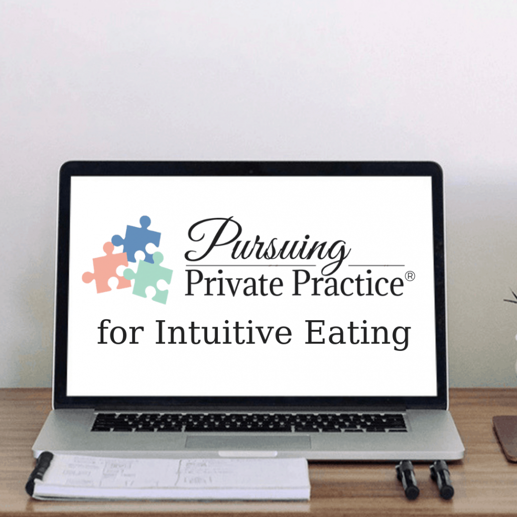 pursuing private practice for Intuitive Eating